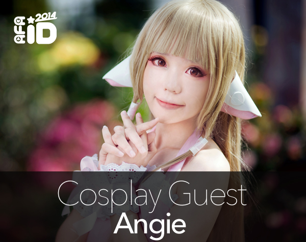 Angie : Cosplay Special Guest