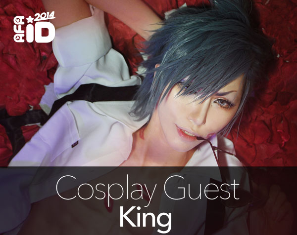 King : Cosplay Special Guest