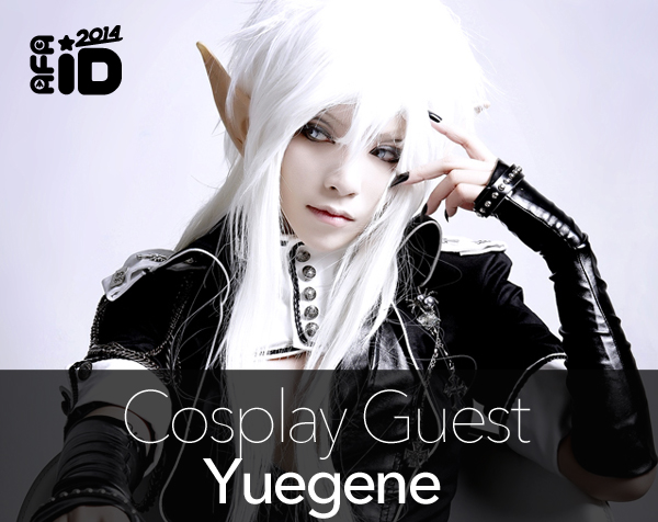 Yuegene : Cosplay Special Guest