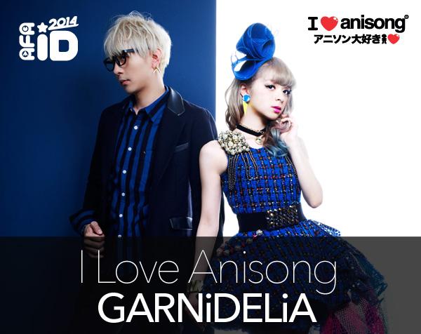 GARNiDELiA: AFAID 14 – I LOVE ANISONG