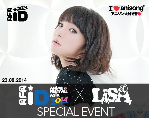 AFA Indonesia 2014  X  LiSA Special Event in Jakarta