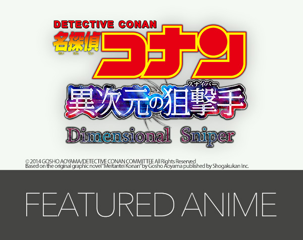 Detective Conan: Dimensional Sniper – MOVIE