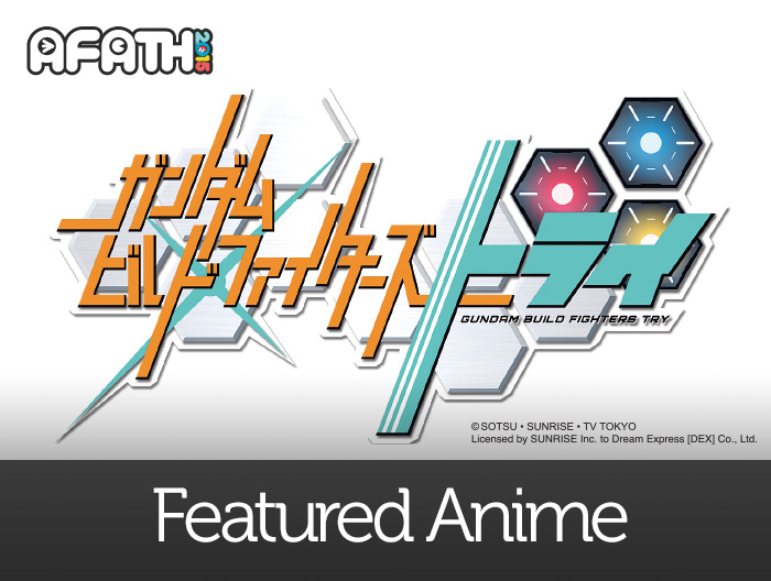 Featured Anime: GUNDAM BUILD FIGHTERS TRY