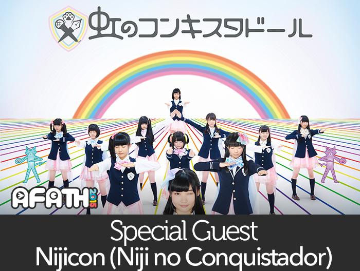 Special Guest: Nijicon (Niji no Conquistador)